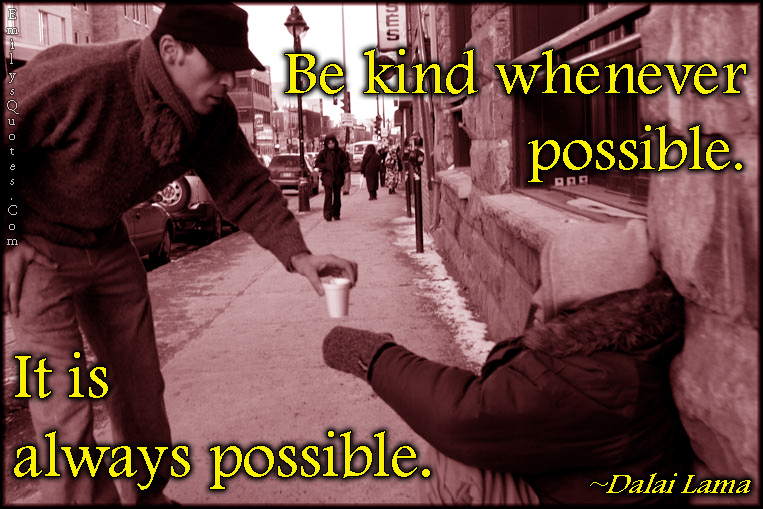 kind-kindness-possible-amazing-inspirational-being-a-good-person-Dalai-Lama