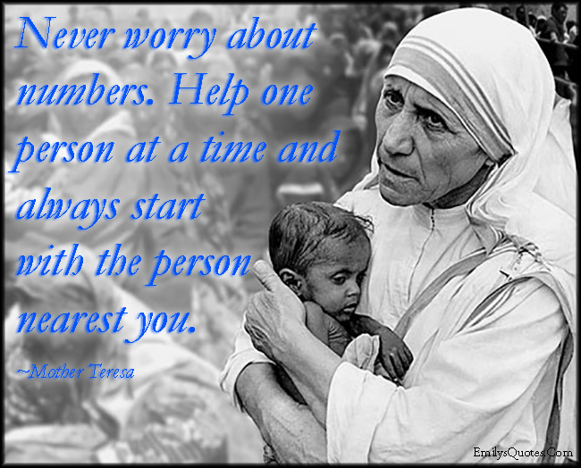 worry-numbers-help-kindness-inspirational-amazing-being-a-good-person-Mother-Teresa
